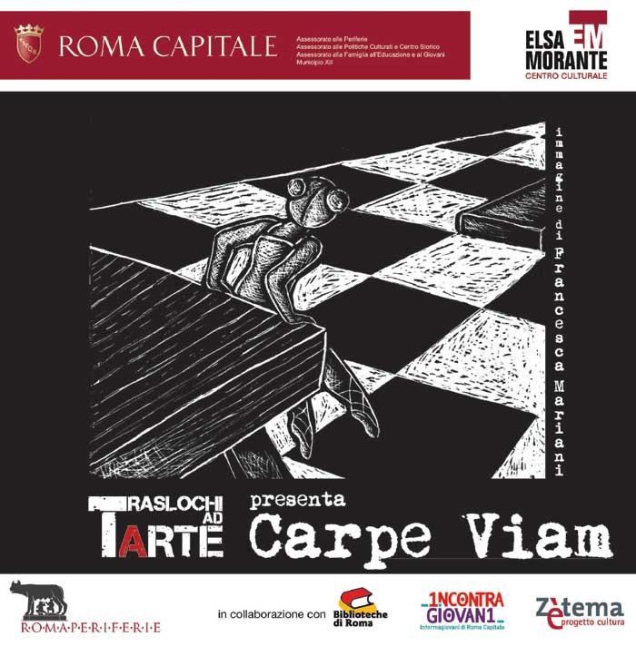 CARPE VIAM_collettiva Traslochi ad Arte @ CentroCulturaleElsaMorante, Roma_30 09 2011