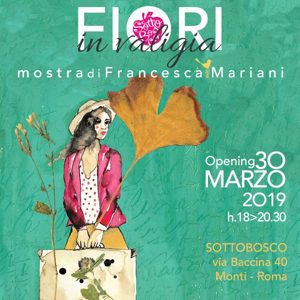 Fiori in valigia: personale - marzo 2019 -Sottobosco, Roma