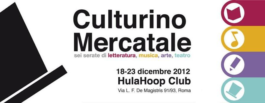 Culturino Mercatale::dic 2012::HulaHoop club Roma