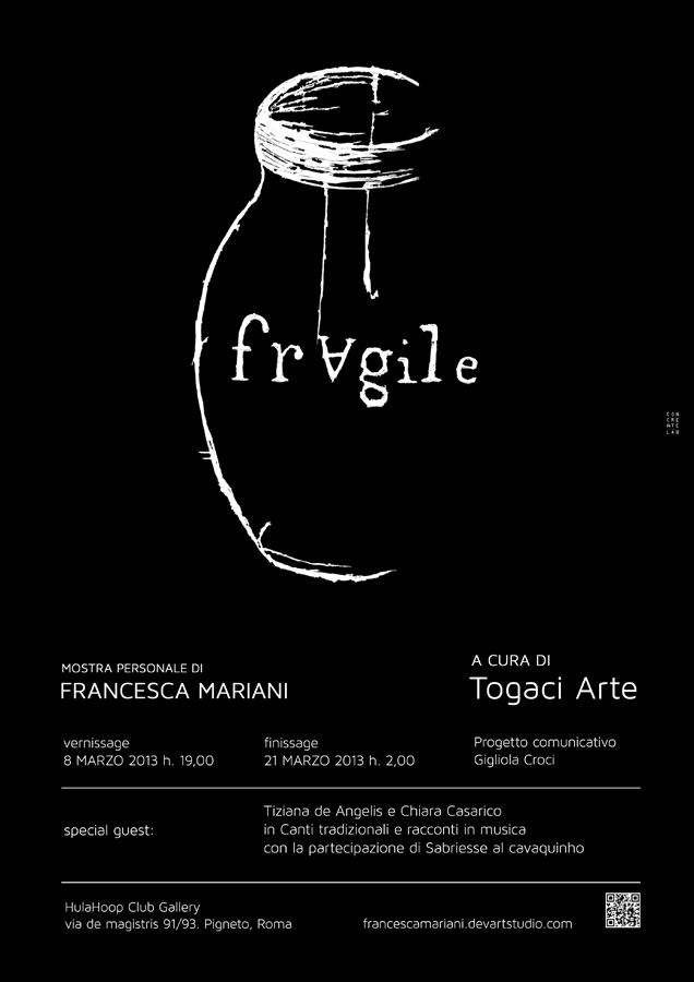 FR∀GILE::personale::mar 2013::HulaHoop Club Gallery Roma