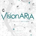 VisionARIA::personale::9 maggio > 6 giugno 2015::GalleriaInsieme/FoodGallery Ascoli Piceno