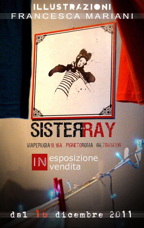 expo-vendita presso SisteRay_via perugia 18/18A_roma_dic.2011