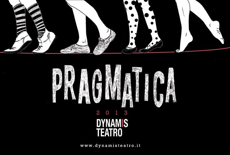 illustrazione per locandina e flyer PRAGMATICA_laboratorio teatrale_DynamisTeatro_2013_Fronte